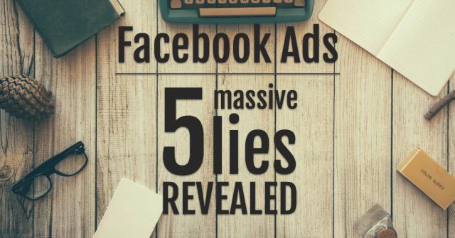 Are Facebook Ads a Lie